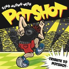 sing along with potshot tribute to potshot caffeine bomb records